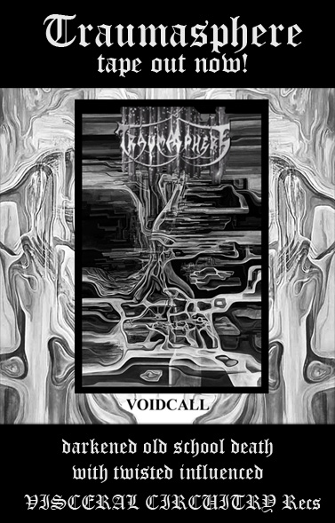 TRAUMASPHERE: Voidcall Tape out now! (Death metal) Traumasphere_flyer_web_small