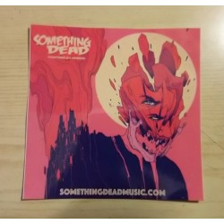 SOMETHING DEAD - Sticker