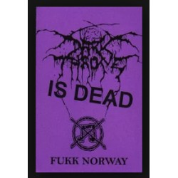 DARKTHRONE IS DEAD - FUKK...