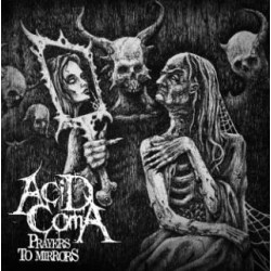 ACID COMA (Russia) Prayers to...