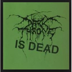 DARKTHRONE IS DEAD (?) Demo CDr